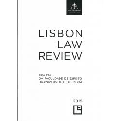 Lisbon Law Review - Revista da Faculdade de Direito da Universidade de Lisboa - Ano LVI