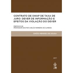 Contrato de Swap de Taxa de Juro: Dever de Informação e Efeitos da Violação do Dever