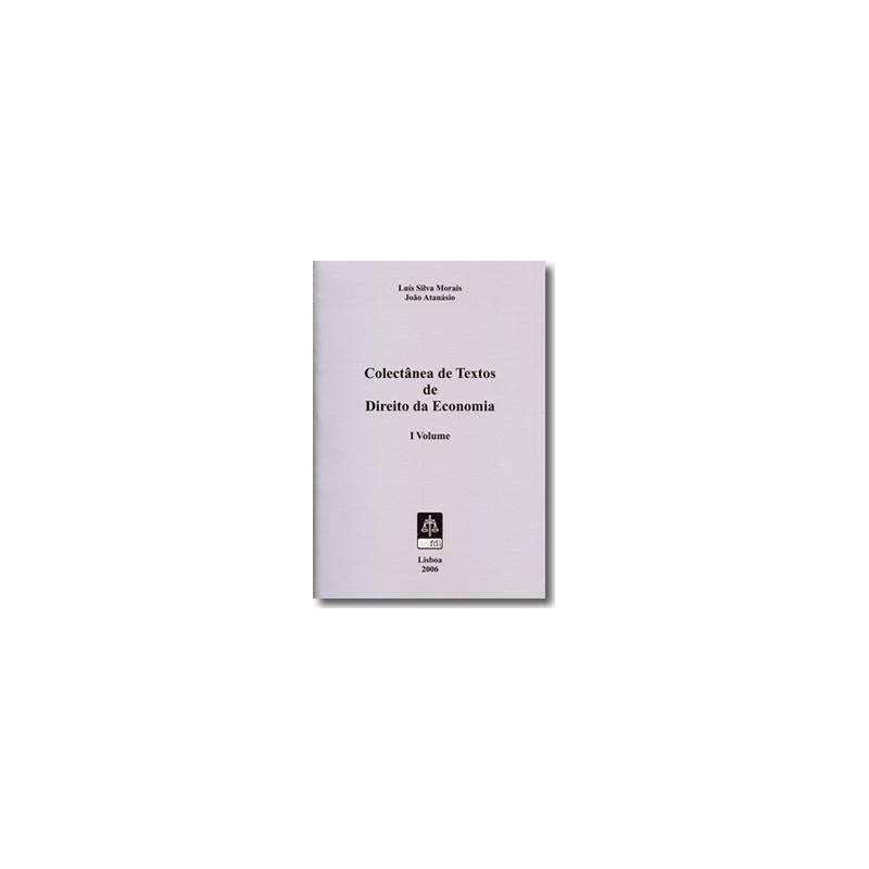 Colectânea de Textos de Direito de Economia - Volume I
