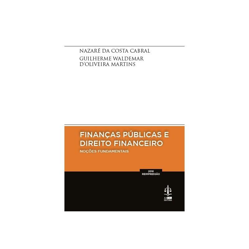 Finanças Públicas e Direito Financeiro - Noções Fundamentais