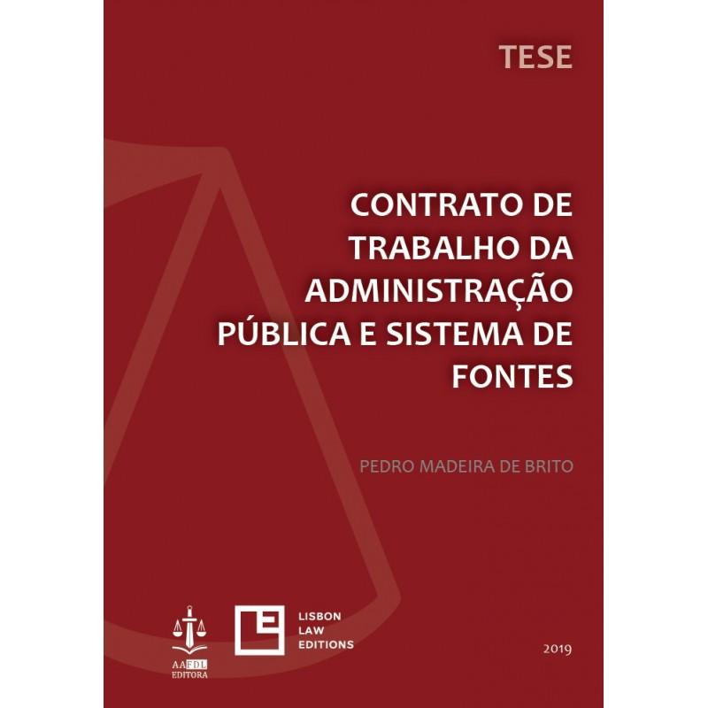 Contrato de Trabalho da Administração Pública e Sistema de Fontes