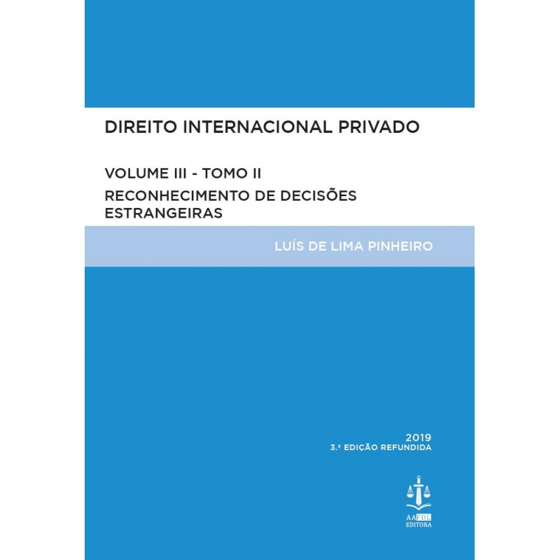 Direito Internacional Privado Volume III Tomo II - 3.ª Edição