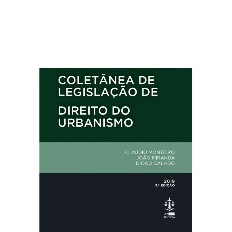 Coletânea de Legislação de Direito do Urbanismo 3.ª Edição