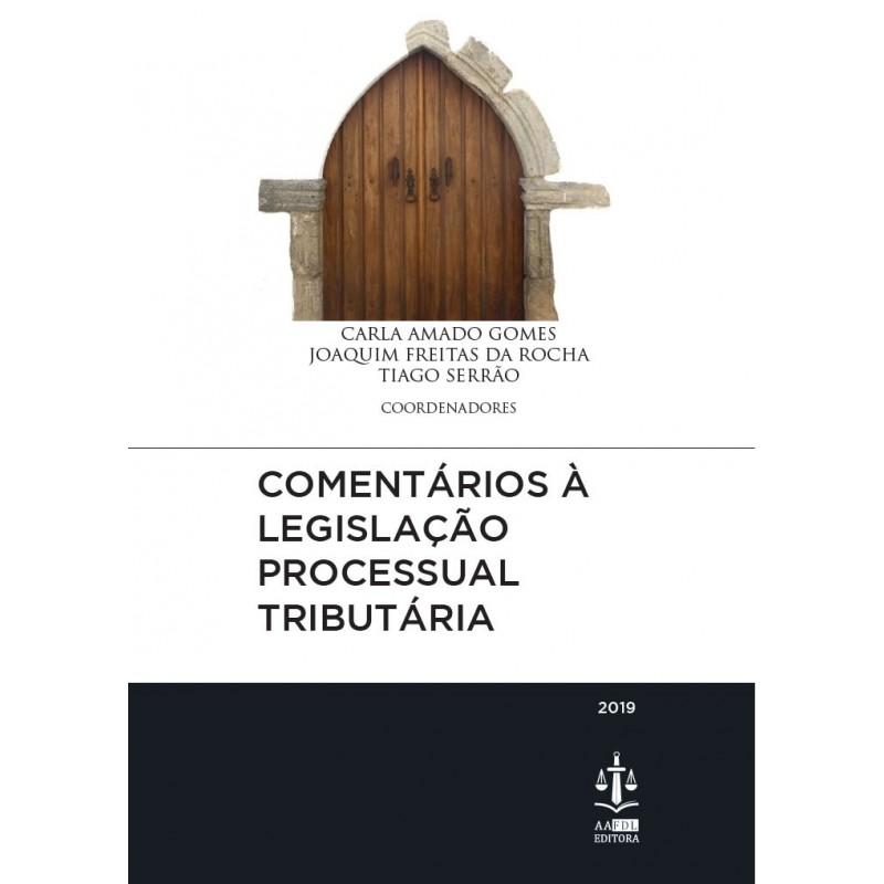 Comentários à Legislação Processual Tributária