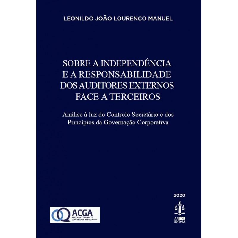 Sobre a Independência e a Responsabilidade dos Auditores Externos Face a Terceiros