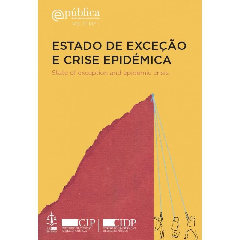 Estado de Exceção e Crise Epidémica - State of Exception and Epidemic Crisis