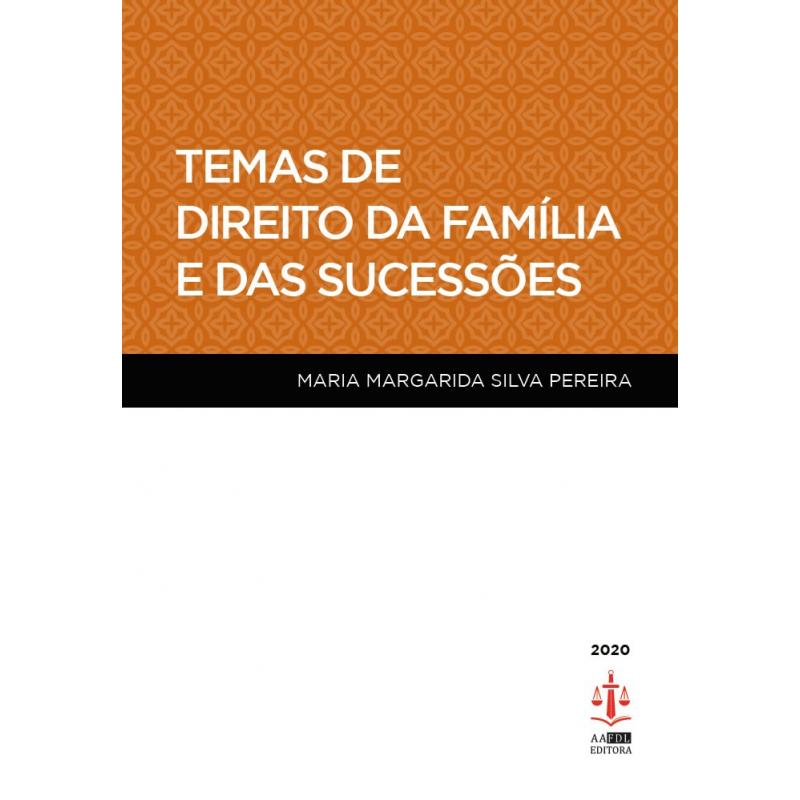 Temas de Direito da Família e das Sucessões