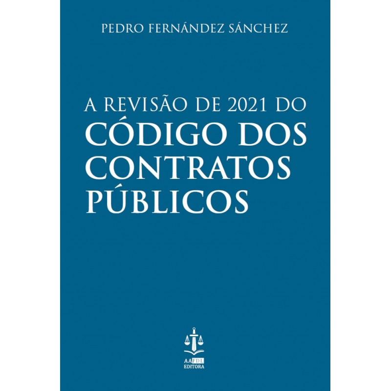 A Revisão de 2021 do Código dos Contratos Públicos