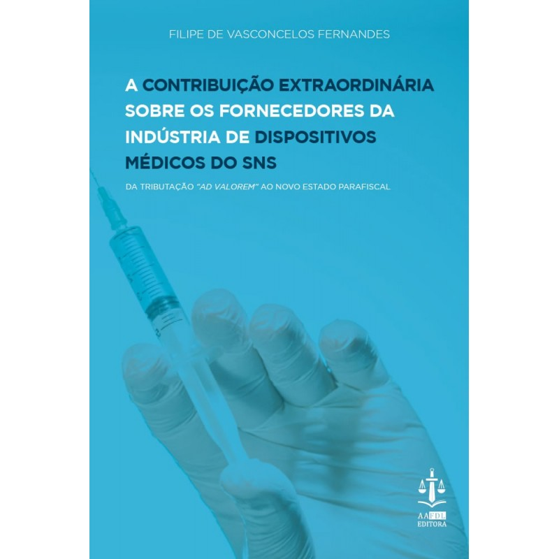 A Contribuição Extraordinária sobre os Fornecedores da Indústria de Dispositivos Médicos do SNS
