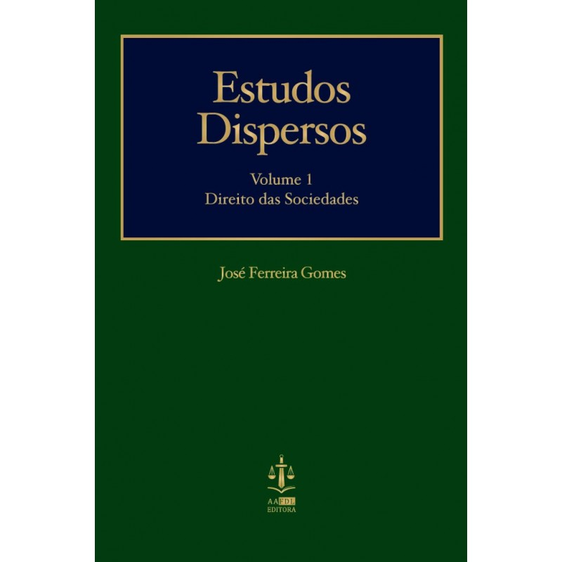 Estudos Dispersos I - Estudos de Direito das Sociedades