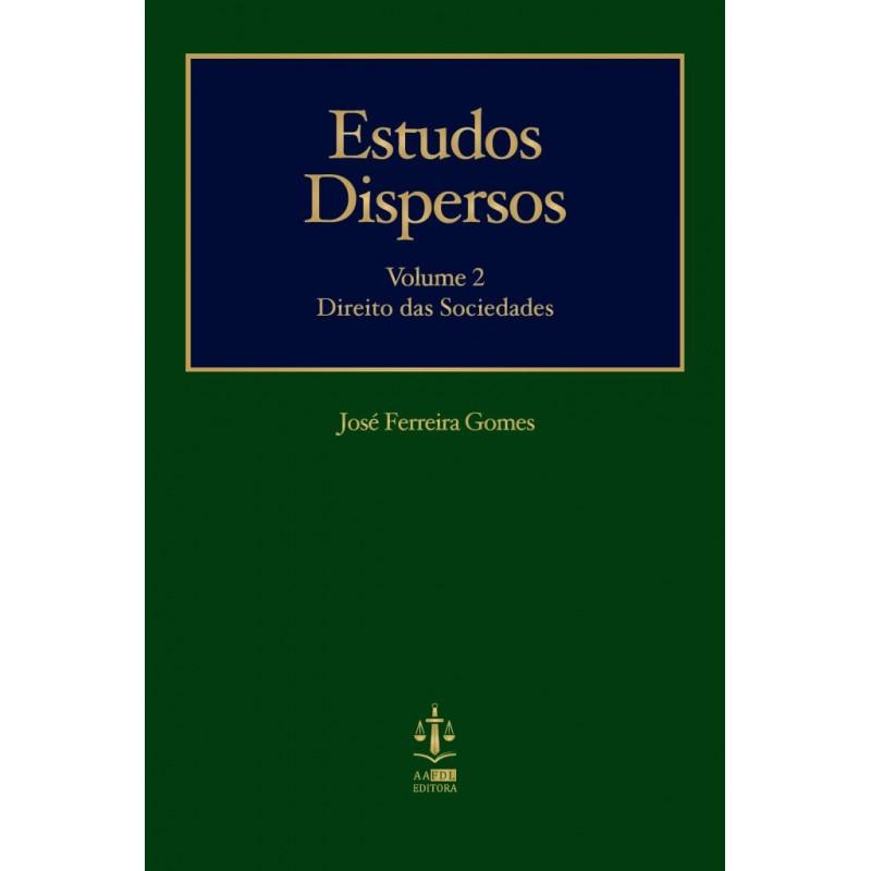 Estudos Dispersos II - Estudos de Direito das Sociedades