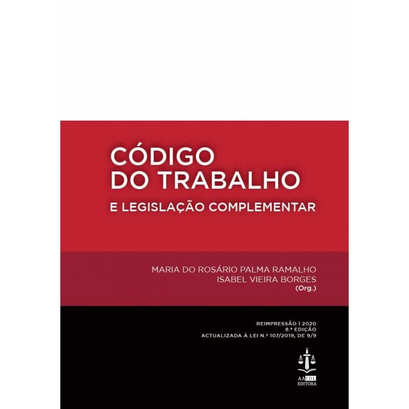 Código do Trabalho e Legislação Complementar 8.ª Edição