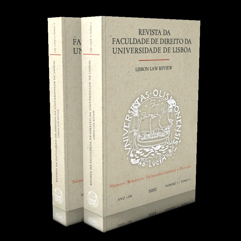 Revista da Faculdade de Direito da Universidade de Lisboa | Lisbon Law Review - Ano LXII Volume I - 2 Tomos
