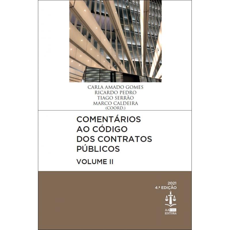 Comentários ao Código dos Contratos Públicos Volume II - 4.ª Edição