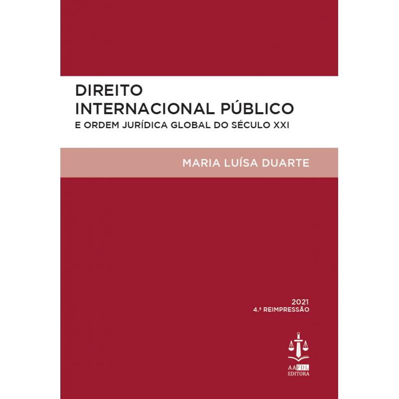 Direito Internacional Público e Ordem Jurídica Global do Século XXI