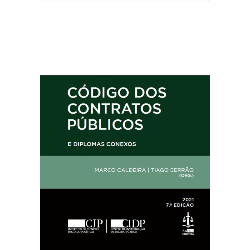 Código dos Contratos Públicos e Diplomas Conexos 7.ª Edição