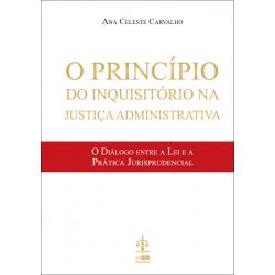 O Princípio do Inquisitório...