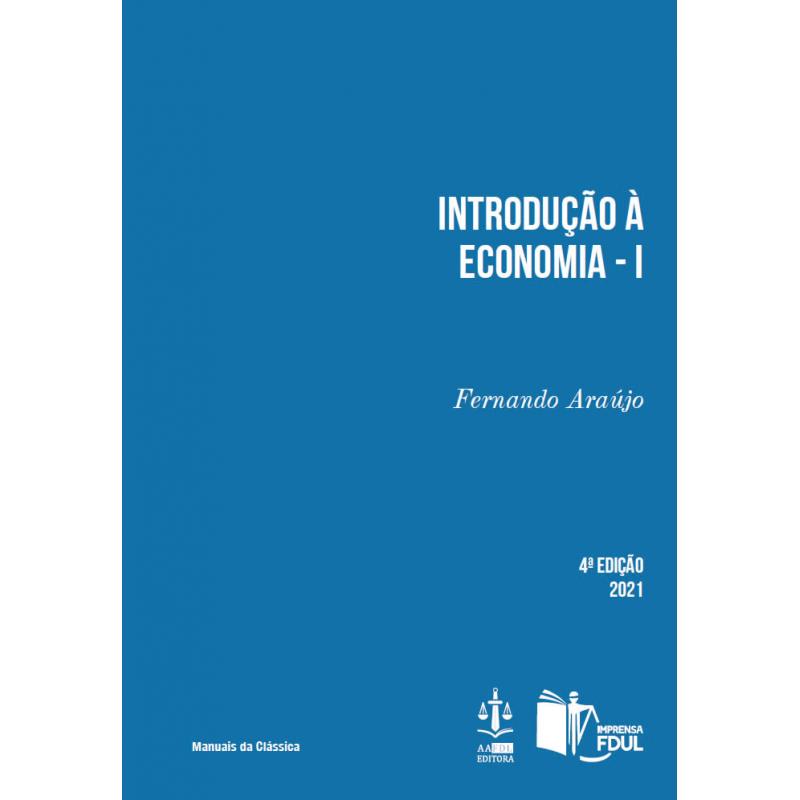 Introdução à Economia Volume I - 4.ª Edição