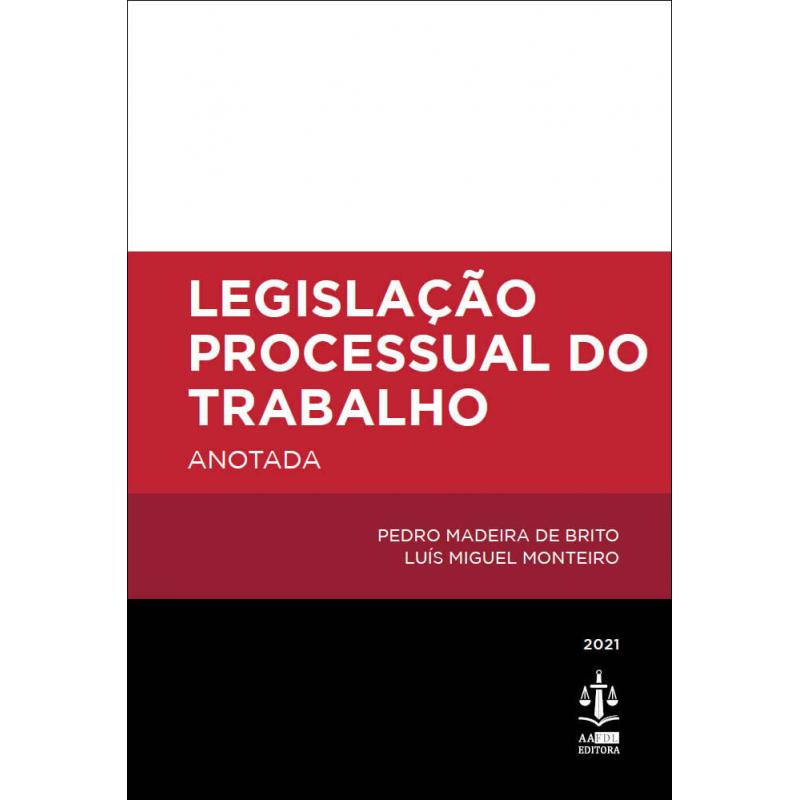 Legislação Processual do Trabalho Anotada