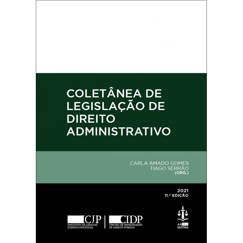Coletânea de Legislação de Direito Administrativo 11.ª Edição