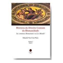 História do Direito Comum da Humanidade - Volume I, Tomo I