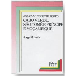 As Novas Constituições Cabo Verde, São Tomé e Príncipe e Moçambique