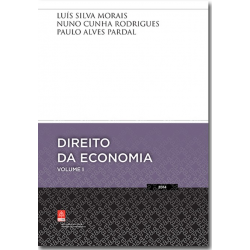 Direito da Economia - Volume I