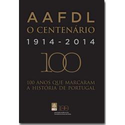 AAFDL - O Centenário: 1914-2014