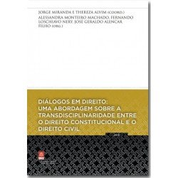 Diálogos em Direito: Uma Abordagem sobre a Transdisciplinaridade entre o Direito Constitucional e o Direito Civil