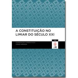 A Constituição no Limiar do Século XXI