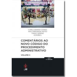 Comentários ao Novo Código do Procedimento Administrativo - Volume II