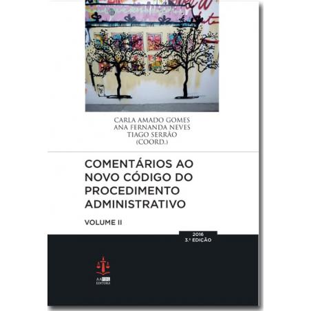 Comentários ao Novo Código do Procedimento Administrativo - Volume I