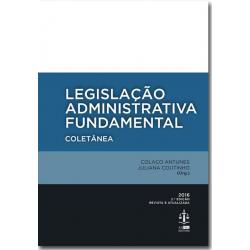 Legislação Administrativa Fundamental - Coletânea