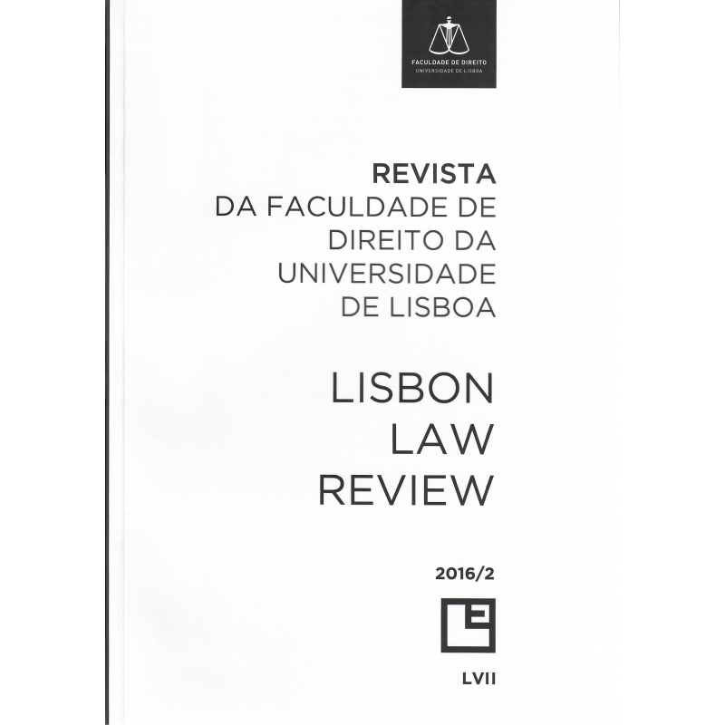 Revista da Faculdade de Direito da Universidade de Lisboa Lisbon - Law Review - Ano LVII, Volume II