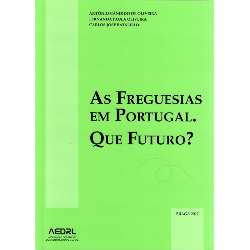 As Freguesias em Portugal. que Futuro?