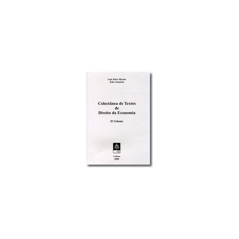 Colectânea de Textos de Direito da Economia - Volume II