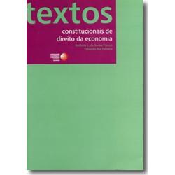 Textos Constitucionais de Direito da Economia