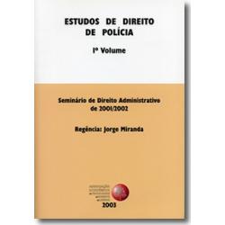 Estudos de Direito da Polícia - 1.º Volume