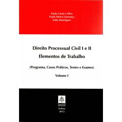 Direito Processual Civil I e II - Elementos de Trabalho - Volume I
