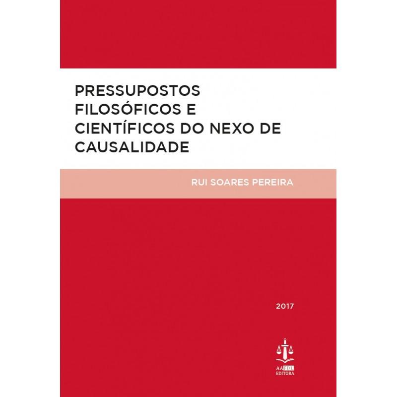 Pressupostos Filosóficos e Científicos do Nexo de Causalidade