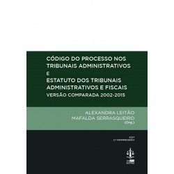 Código do Processo nos Tribunais Administrativos e Estatuto dos Tribunais...