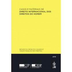 Casos e Materiais de Direito Internacional dos Direitos...