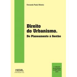 Direito do Urbanismo. Do Planeamento à Gestão 3.ª Edição