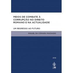 Meios de Combate à Corrupção no Direito Romano e na...