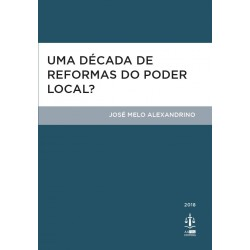 Uma Década de Reformas do Poder Local?