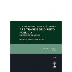 Coletânea de Legislação sobre Arbitragem de Direito...