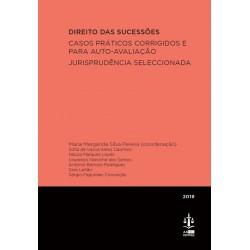 Direito das Sucessões. Casos Práticos Corrigidos e para Auto-Avaliação - Jurisprudência...