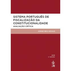 Sistema Português de Fiscalização da Constitucionalidade: Avaliação Crítica 2.ª Edição