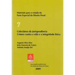 Colectânea de Jurisprudência - Crimes contra a vida e a...