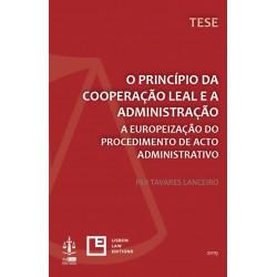 O Princípio da Cooperação Leal e a Administração